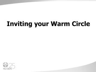 Inviting your Warm Circle