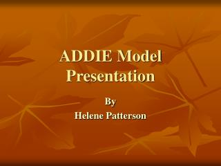 ADDIE Model Presentation