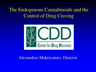 The Endogenous Cannabinoids and the Control of Drug Craving