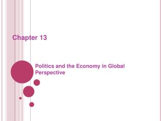 Politics and the Economy in Global Perspective
