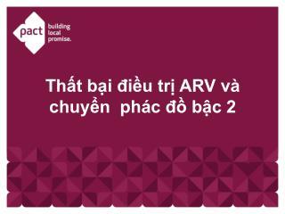 Thất bại điều trị ARV và chuyển  phác đồ bậc 2