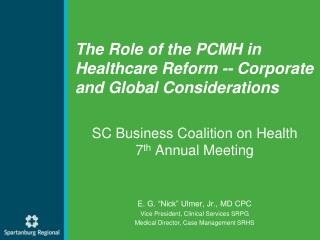 The Role of the PCMH in Healthcare Reform -- Corporate and Global Considerations