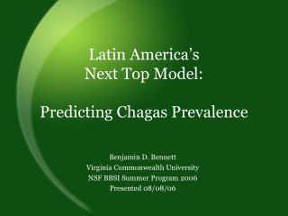 Latin America's  Next Top Model:  Predicting Chagas Prevalence