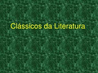 Cl�ssicos da Literatura