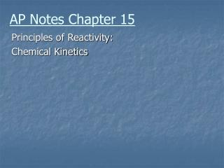 AP Notes Chapter 15