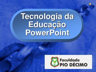 Tecnologia da Educação PowerPoint