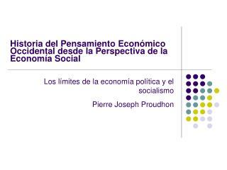 Historia del Pensamiento Económico Occidental desde la Perspectiva de la Economía Social