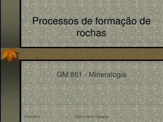 Processos de forma��o de rochas