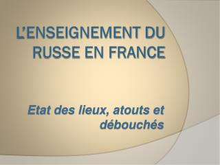 L'enseignement du russe en France