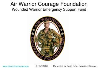 Air Warrior Courage Foundation Wounded Warrior Emergency Support Fund