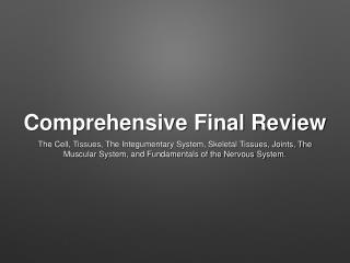 Comprehensive Final Review