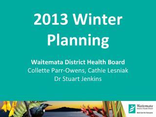 2013 Winter Planning