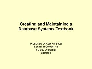 Creating and Maintaining a  Database Systems Textbook
