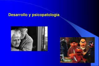 Desarrollo  y psicopatología