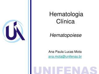 Hematologia  Clínica Hematopoiese