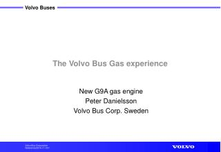 The Volvo Bus Gas experience