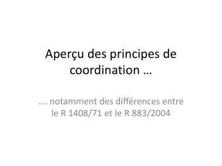 Aperçu des principes de  coordination …