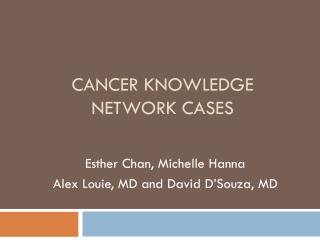 Cancer Knowledge network CASES