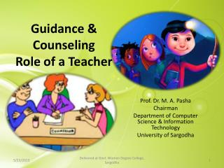 Guidance &  Counseling  Role  of  a Teacher