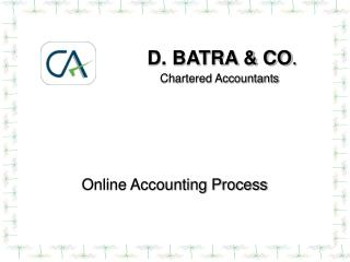 D. BATRA & CO . Chartered Accountants
