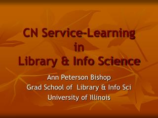 CN Service-Learning in Library & Info Science