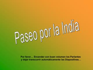Paseo por la India