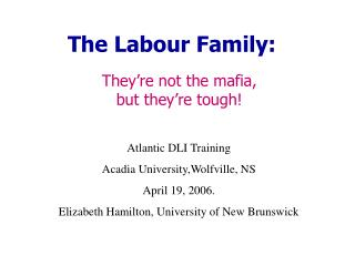 The Labour Family: