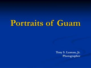 Portraits of Guam