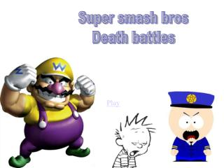 Super smash bros Death battles