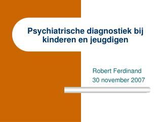 Psychiatrische diagnostiek bij kinderen en jeugdigen