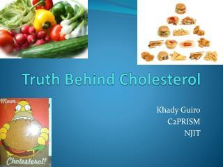Truth  Behind  Cholesterol