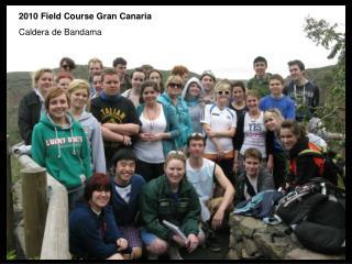 2010 Field Course Gran Canaria Caldera de Bandama