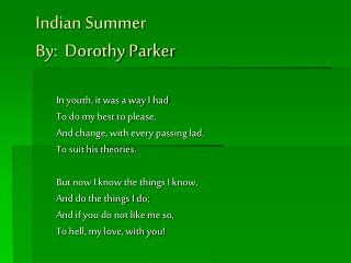 Indian Summer   By:  Dorothy Parker