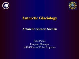 Antarctic Glaciology