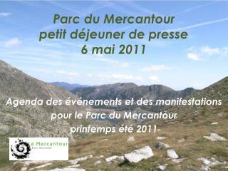 Parc du Mercantour petit d�jeuner de presse  6 mai 2011