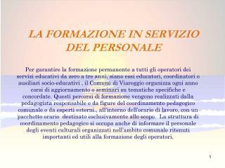 LA FORMAZIONE IN SERVIZIO DEL PERSONALE