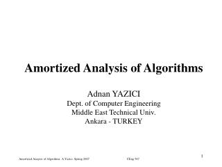 Amortized Analysis of  Algorithm s