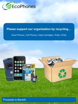 Please support our organization by recycling…