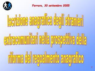 Ferrara, 30 settembre 2005