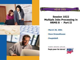 Session 1022 Multiple Jobs Processing in HRMS 8  -  Part II