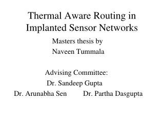 Thermal Aware Routing in Implanted Sensor Networks