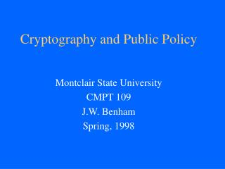 Cryptography and Public Policy