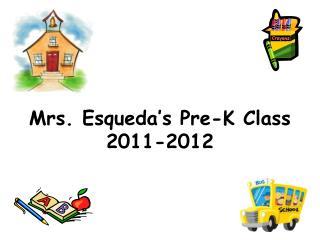 Mrs. Esqueda's Pre-K Class 2011-2012