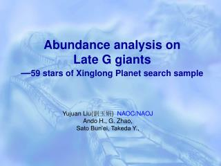 Abundance analysis on  Late G giants — 59 stars of Xinglong Planet search sample
