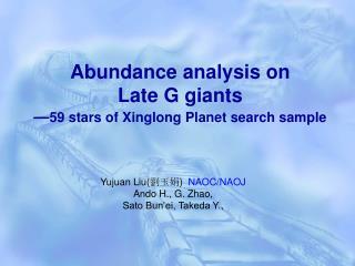 Abundance analysis on  Late G giants � 59 stars of Xinglong Planet search sample