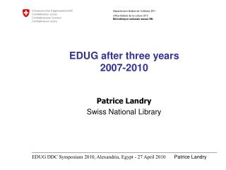 EDUG after three years 2007-2010