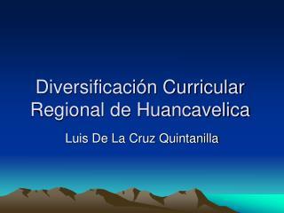 Diversificación Curricular Regional de Huancavelica