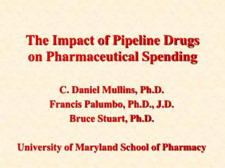 The Impact of Pipeline Drugs on Pharmaceutical Spending