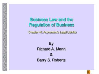 Business Law and the Regulation of Business  Chapter 44: Accountant s Legal Liability