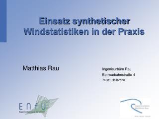 Einsatz synthetischer Windstatistiken in der Praxis